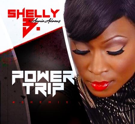 Shelly B - Power Trip (SheMix)