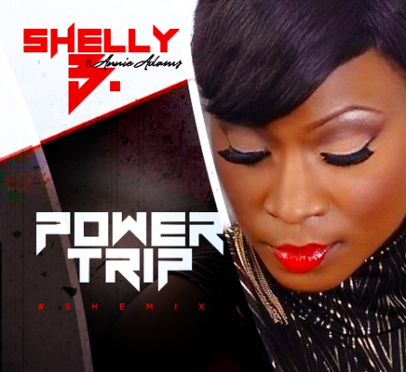 Shelly B - Power Trip (SheMix)