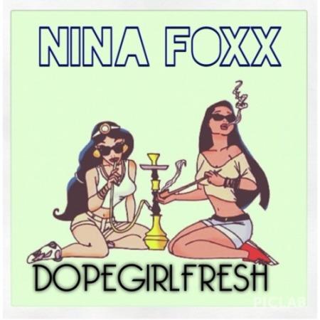 NinaFoxxDopeGirl