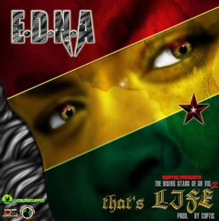 E.D.N.A that Life