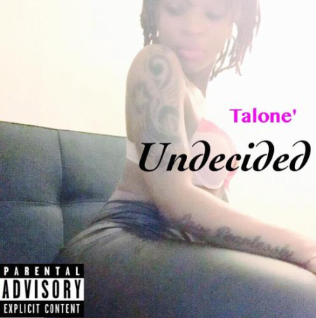 Talone'MxtapeCv Undecided